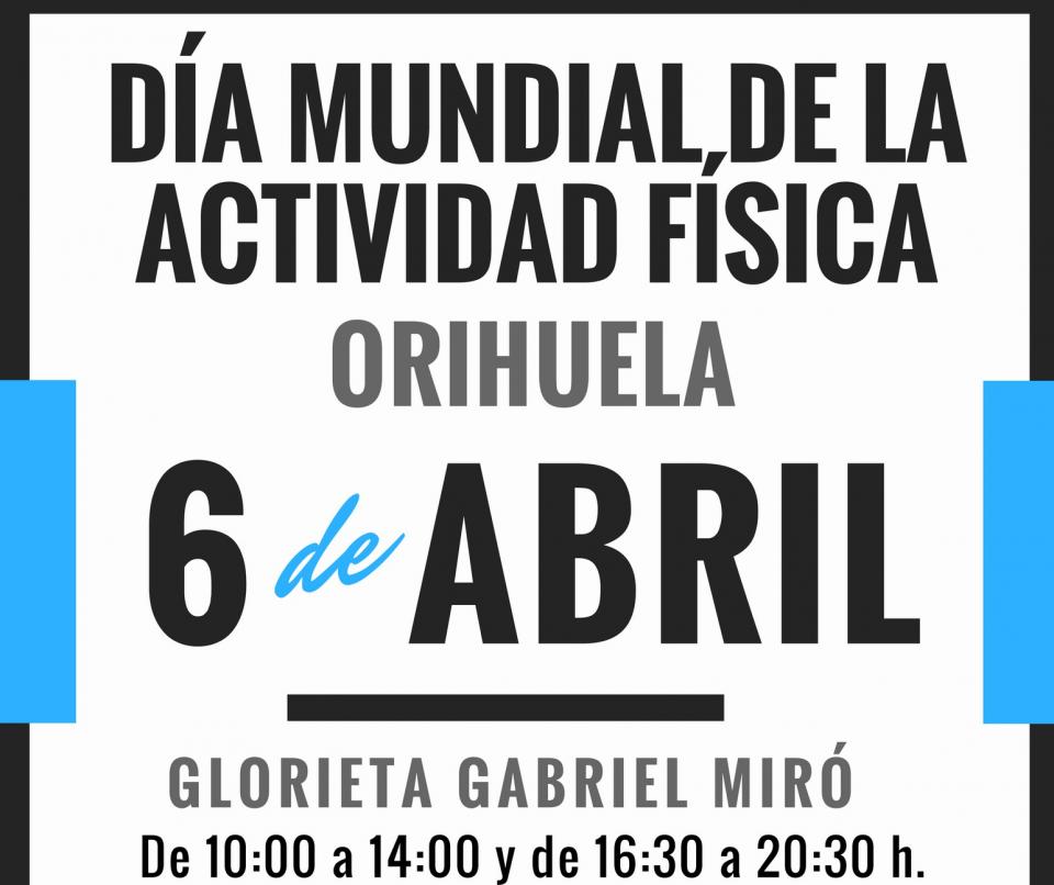 Orihuela celebrará el Día Mundial de la Actividad Física el próximo 6 de abril 6
