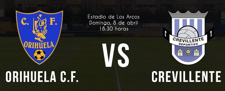 El Orihuela C.F. recibe al Crevillente Deportivo este domingo en Los Arcos 6