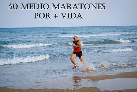 50 Medio Maratones en 50 semanas para luchar contra el cáncer 6