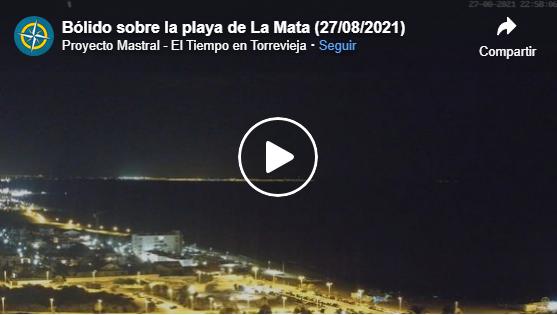 La cámara de Proyecto Mastral en la playa de La Mata capta la caída de un bólido 6