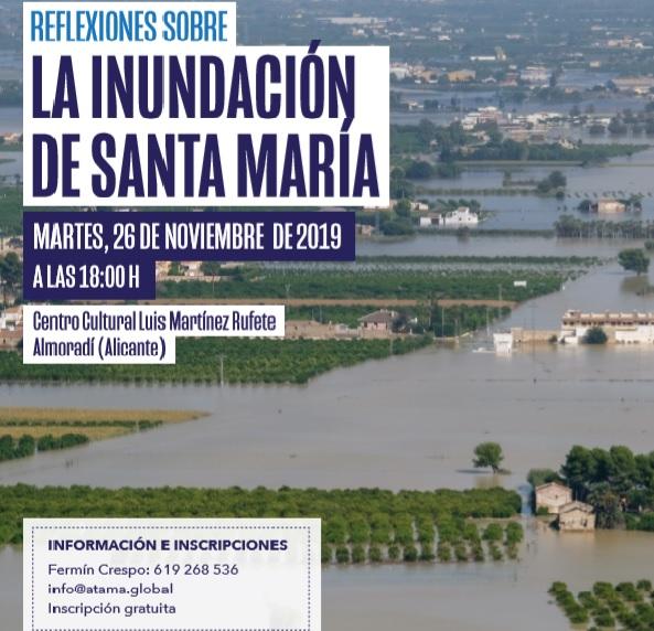 Almoradí acogerá la jornada ´Reflexiones sobre la inundación de Santa María´ 6