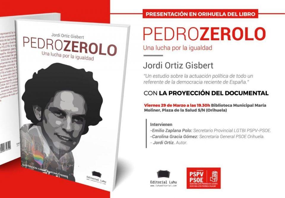 """Orihuela acoge la presentación del libro """"Pedro Zerolo. Una lucha por la igualdad"""" 6"""