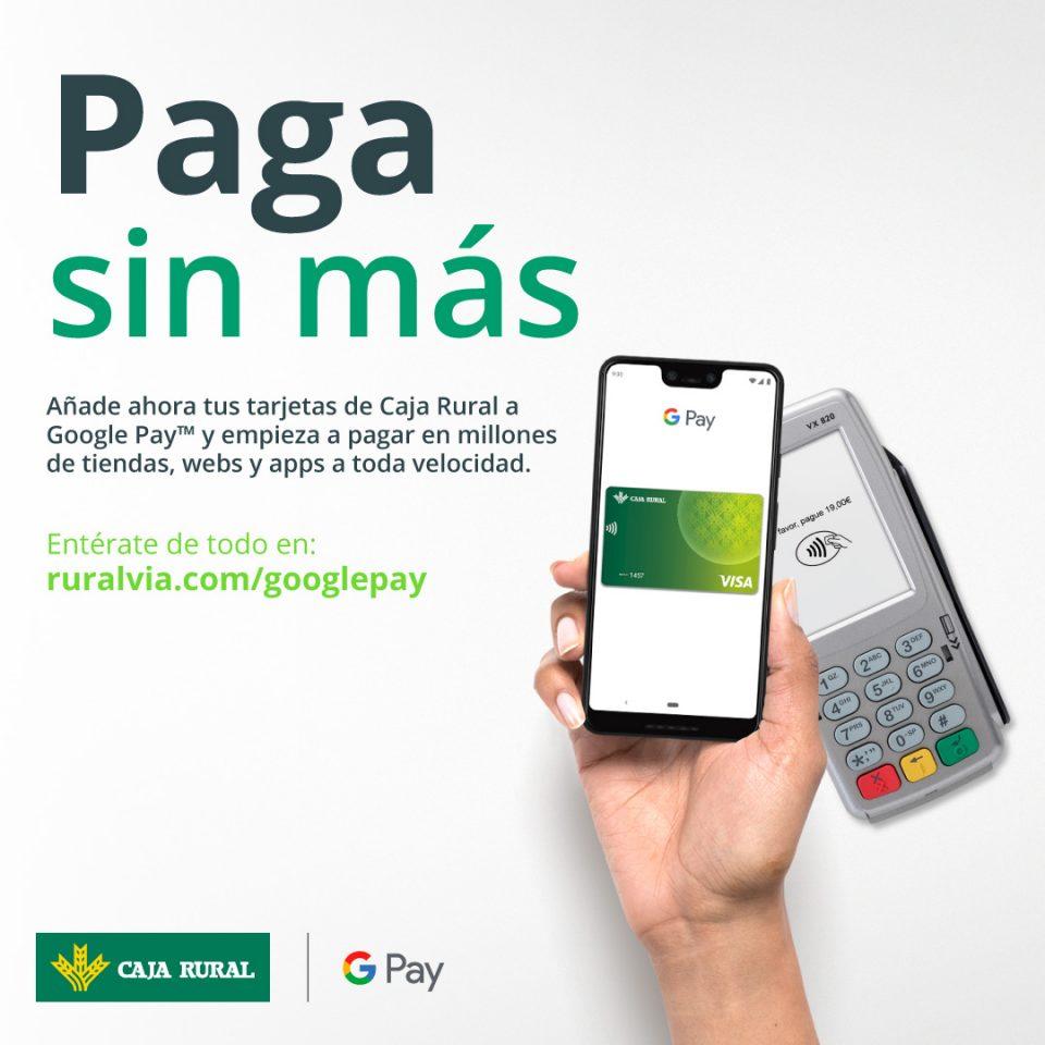 Google Pay llega a Caja Rural Central 6