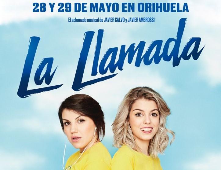 El musical 'La Llamada' llega al Teatro Circo de Orihuela 6