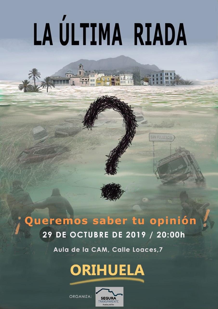 La Plataforma Segura Transparente ofrece una charla en Orihuela sobre la riada 6