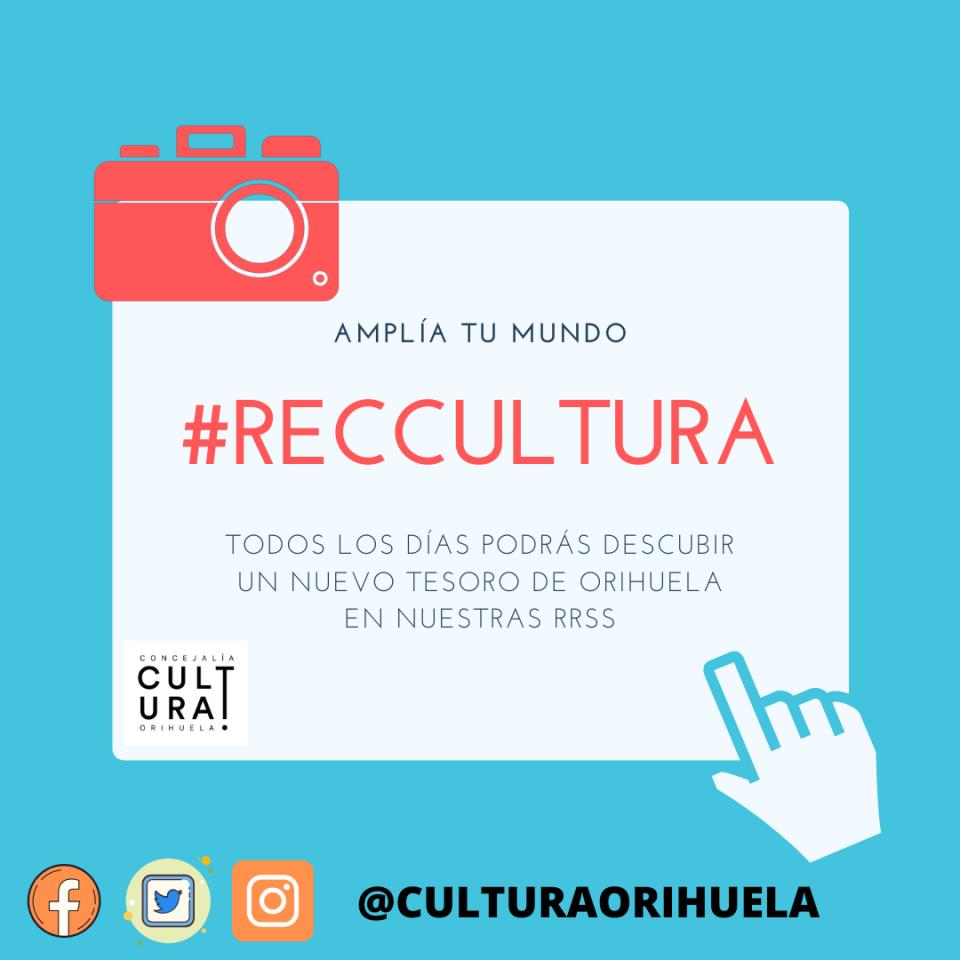 #RecCultura dará a conocer el patrimonio cultural e histórico de Orihuela 6